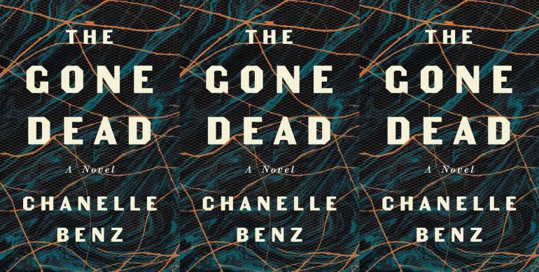 """Dark cover with orange and blue abstract lines reading """"The Gone Dead"""" by Chanelle Benz"""