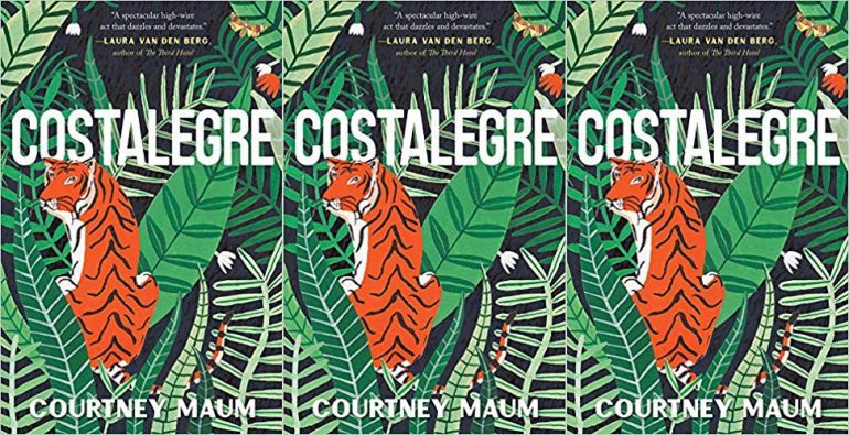 "Cover of ""Costalegre"" by Courtney Maum showing a tiger hiding amidst lots of jungle greenery"