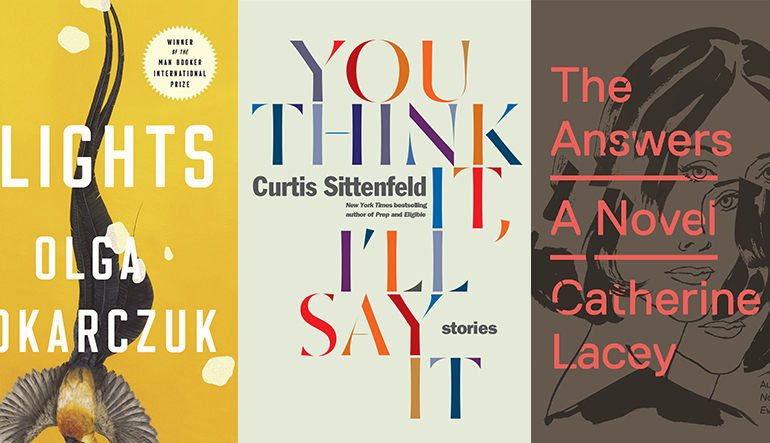 Book covers for Flights; You Think It, I'll Say It; and The Answers