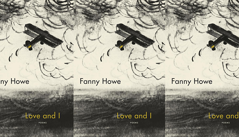 the book cover of Love and I by Fanny Howe