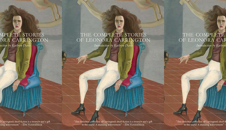 book cover for The Complete Stories of Leonora Carrington