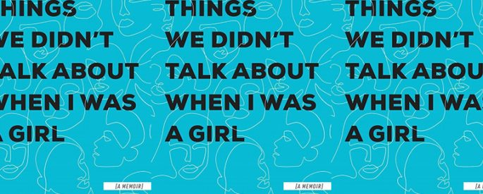 the book cover for Things We Didn't Talk About When I Was a Girl by Jeannie Vanasco