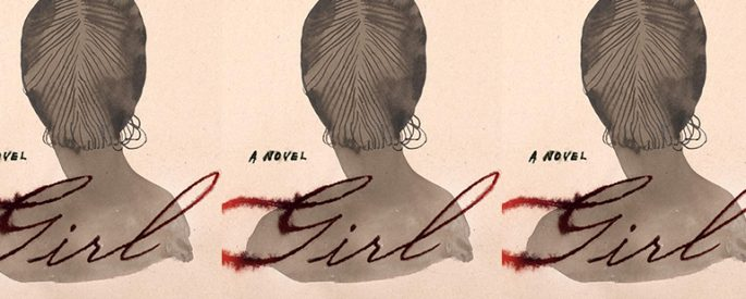 the cover of Girl featuring an illustration of a woman from the back