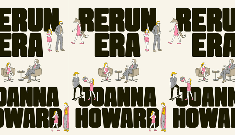 the book cover of Rerun Era by Joanna Howard