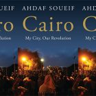 the book cover of Cairo: My City, Our Revolution featuring a photograph of people in Cairo at night
