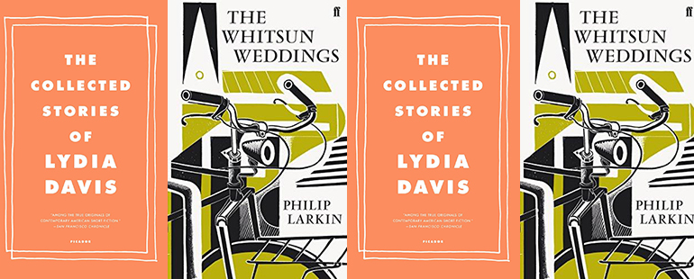 the book covers for The Whitsun Wedding and The Collected Stories of Lydia Davis