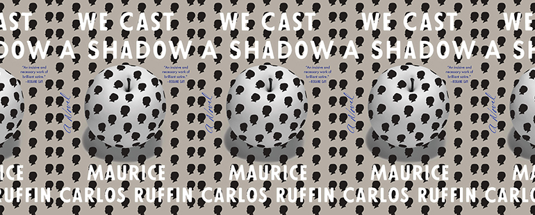 the book cover for We Cast a Shadow by Maurice Carlos Ruffin featuring a white apple with black silhouettes of a head on it