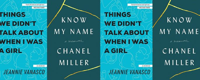 the book covers for Know My Name and Things We Didn't Talk About When I Was a Girl