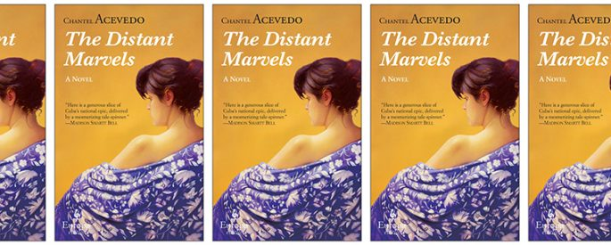 the book cover for The Distant Marvels by Chantel Acevedo
