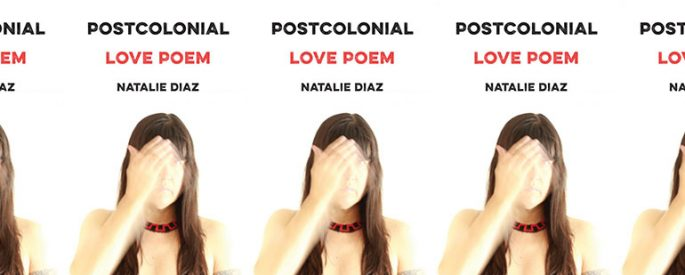 side by side series of the cover of Natalie Diaz's Postcolonial Love Poem