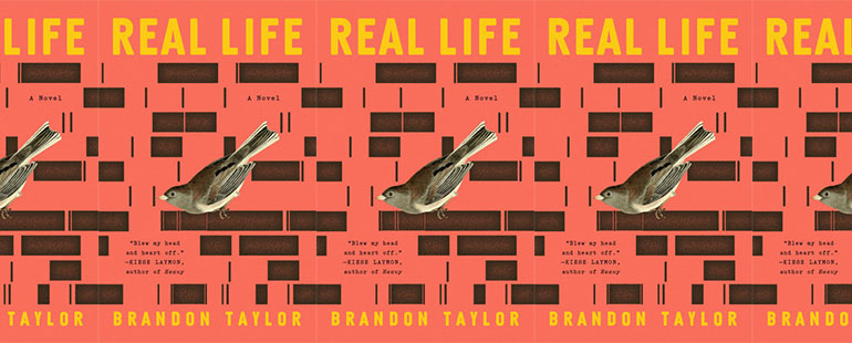 side by side series of the cover of Brandon Taylor's Real Life