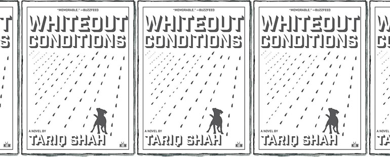 side by side series of the cover of Whiteout Conditions by Tariq Shah - the cover features a cartoon-esque drawing of a blizzard and the silhouette of a small dog