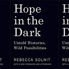 side by side series of the cover of Rebecca Solnit's Hope in the Dark