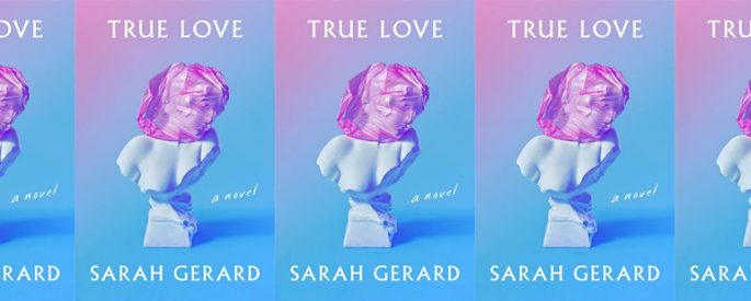 side by side series of the cover of True love by Sarah Gerard