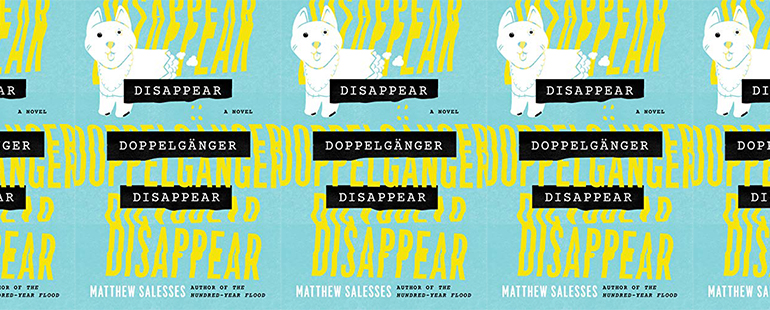 side by side series of the cover of Disappear Doppelgänger Disappear by Matthew Salesses