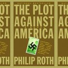side by side series of the cover of Philip Roth's The Plot Against America