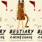 side by side series of the cover of K-Ming Chang's Bestiary