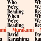 "side by side series of the cover of David Karasima's ""Who We're Reading When We're Reading Murakami"""