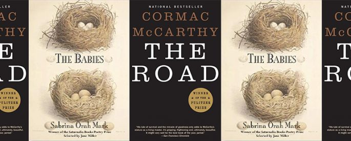 side by side series of the covers of The Road by McCarthy and The Babies by Mark
