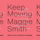side by side series of the cover of Maggie Smith's Keep Moving