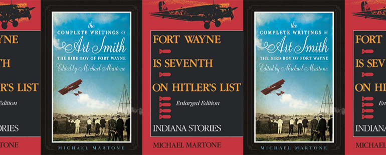 side by side series of the covers of Martone's Fort Wayne is Seventh on Hitler's List and the Complete Writings of Art Smith