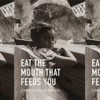 side by side series of the cover of Eat the Mouth That Feeds You