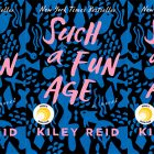 side by side series of the cover of Such a Fun Age by Kiley Reid