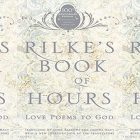 side by side series of the cover of Rilke's Book of Hours