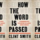 cover of How the Word is Passed by Clint Smith in a side by side series