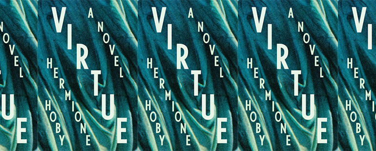 side by side series of the cover of Virtue by Hermione Hoby