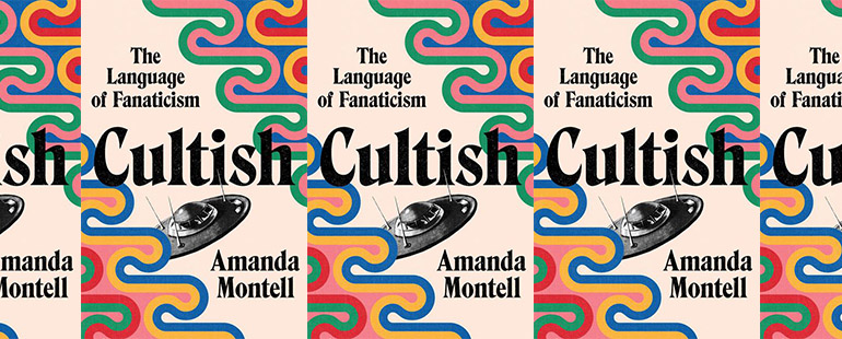 Cultish's Exploration of Manipulative Language